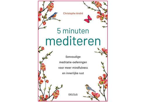 5 minuten mediteren - Christophe Andre