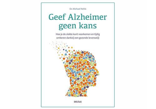Geef Alzheimer geen kans - Dr. Michael Nehls
