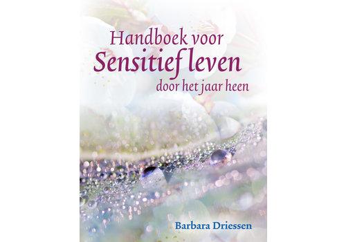 Handboek voor sensitief leven - Barbara Driessen