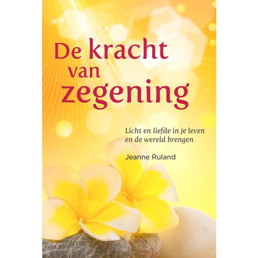 De kracht van zegening - Jeanne Ruland-1
