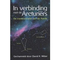 thumb-In verbinding met de Arcturiërs - David K. Miller-1