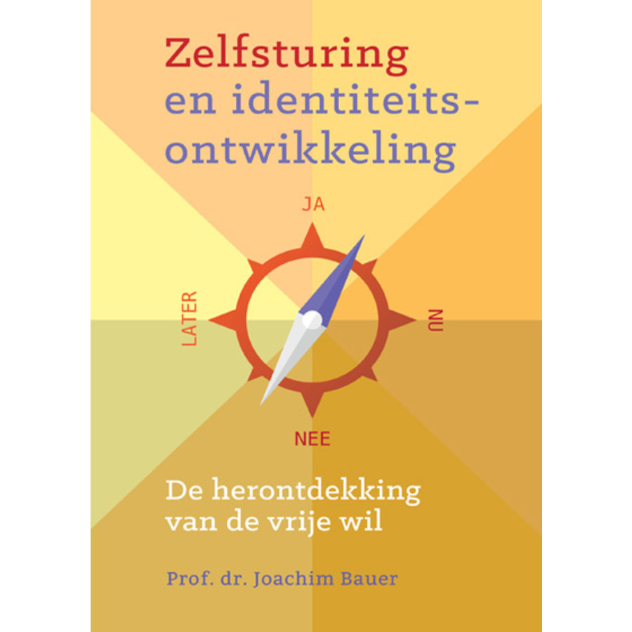 Zelfsturing en identiteits-ontwikkeling - Prof. dr. Joachim Bauer-1