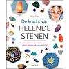 De kracht van helende stenen - Martine Pelloux