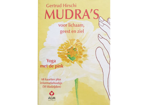 MUDRA's voor lichaam, geest en ziel - Gertrud Hirschi