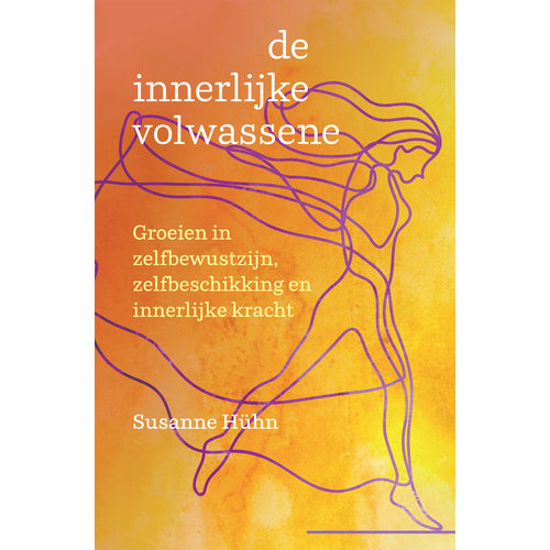 De innerlijke volwassene - Susanne Hühn