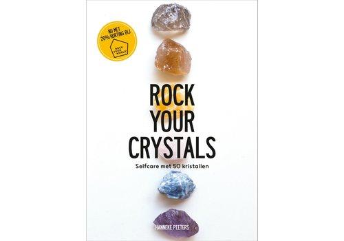 Rock Your Crystals - Hanneke Peeters