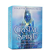 The Crystal Spirits Oracle -Colette Baron-Reid