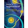 Aura's opgehelderd! - Yvonne van der Meer