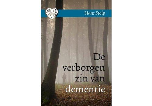 De verborgen zin van dementie - Hans Stolp
