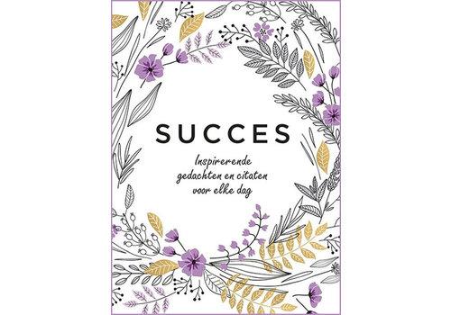 SUCCES - Inspirerende gedachten & Citaten