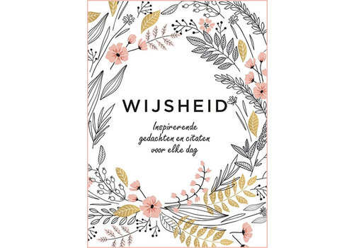 WIJSHEID - Inspirerende gedachten & Citaten