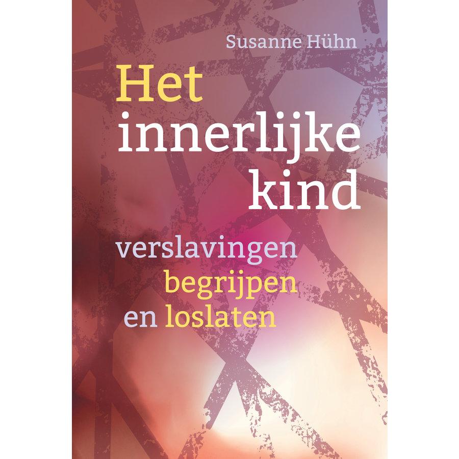 Het innerlijke kind – verslavingen begrijpen en loslaten - Susanne Huhn-1