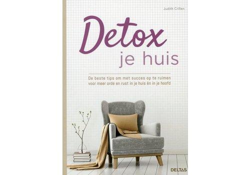 Detox je huis - Judith Crillen