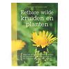 Eetbare wilde kruiden en planten - Monika Wurft