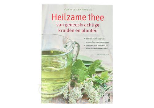 Compleet handboek: Heilzame thee  - Michaela Girsch