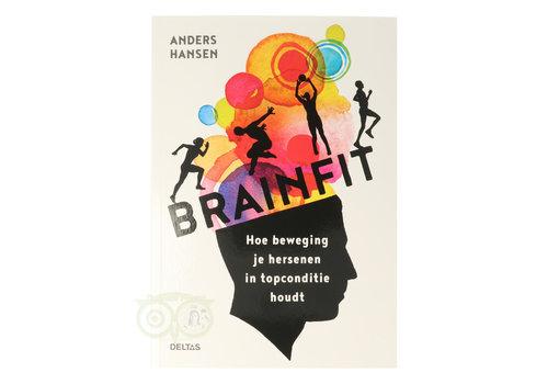 Brainfit - Hoe beweging je hersenen in topconditie houdt - Anders Hansen