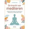 De kracht van mediteren - Christophe Andre