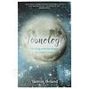 Moonology - Yasmin Boland