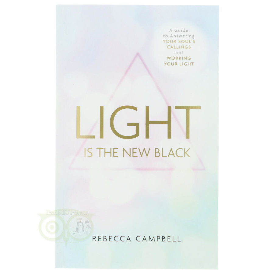 Light is the New Black - Rebecca Campbell-1