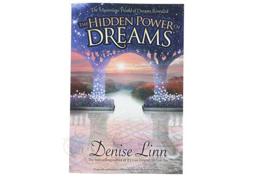 The Hidden Power of Dreams - Denise Linn