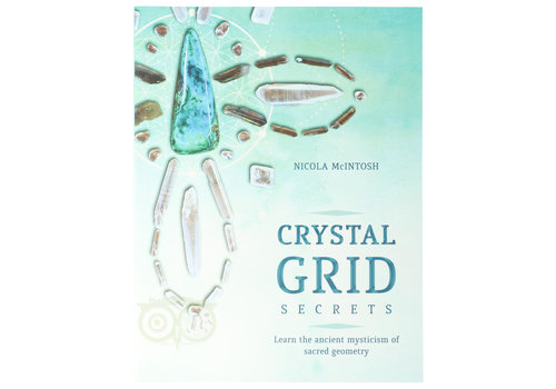 Crystal Grid Secrets - Nicola McINTOSH