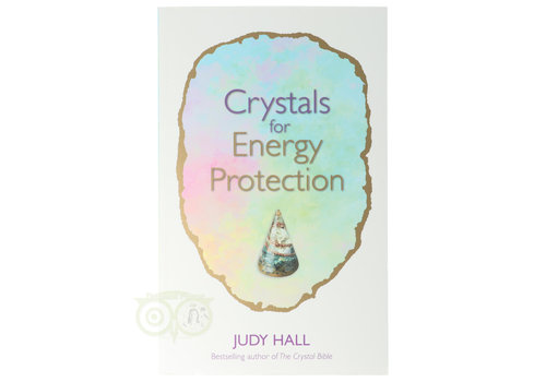Crystals for energy protection - Judy Hall