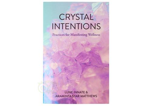 Crystal intentions – Lune innate & Araminta star Matthews