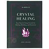 10-Minute Crystal Healing ( hardcover) - Ann Crane