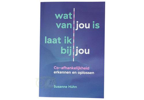 Wat van jou is laat ik bij jou - Susanne Huhn