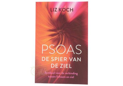 PSOAS De spier van de ziel - Liz Koch