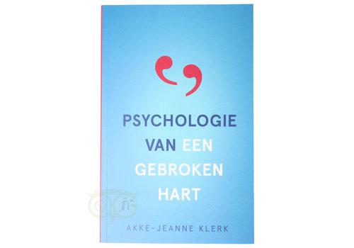 Psychologie van een gebroken hart - Akke-Jeanne Klerk