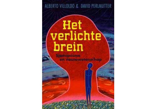 Het verlichte brein - Alberto Villoldo