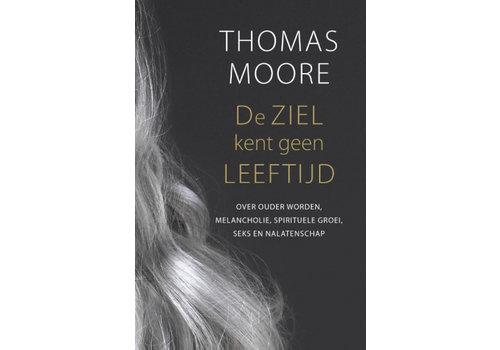 De Ziel kent geen LEEFTIJD - Thomas Moore