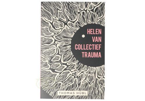 Helen van collectief trauma - Thomas Hübl