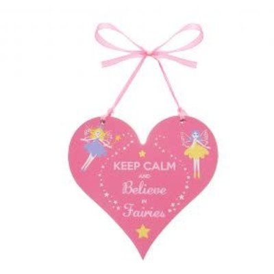 Believe You Can Keep Calm and Believe in Fairies .... Fun Sign
