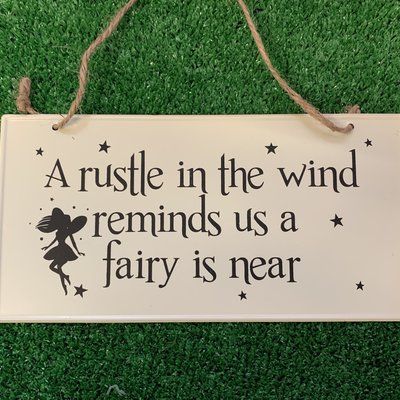 PMS Metal Sign - A Rustle in the Wind Reminds us a Fairy is Near