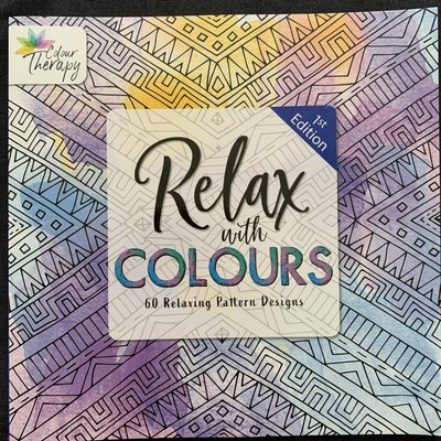 Colour Therapy Relax with Colours 1st Edition - 60 Relaxing Pattern Designs