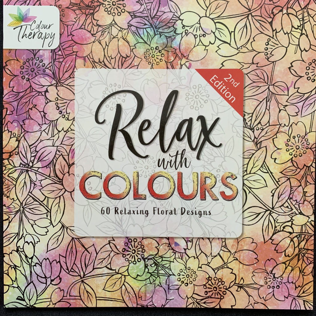Colour Therapy Relax with Colours 2nd Edition - 60 Relaxing Floral Designs