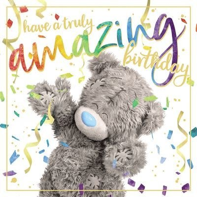 Me to You Birthday Bear with Streamers Birthday Card