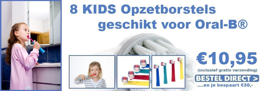 8 opzetborstels voor kinderen geschikt voor Oral-B® normaal € 39,95 voor €9,95.jpg