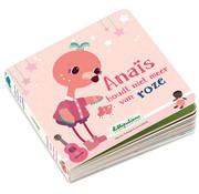 Lilliputiens Omkeerboek Anaïs houdt niet meer van roze NL