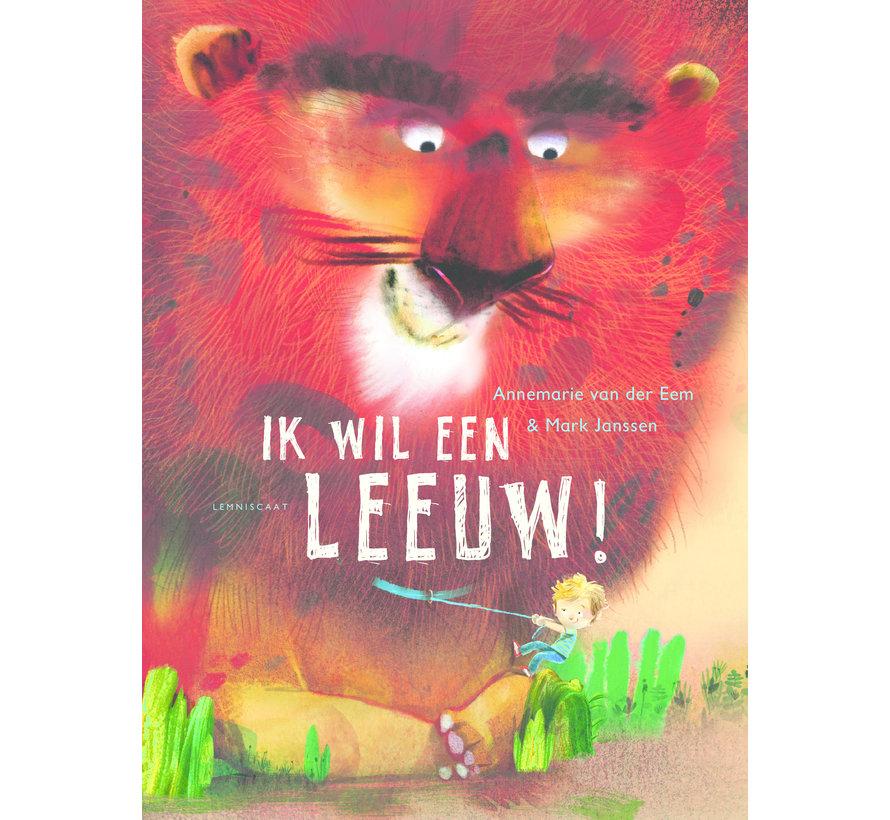 Ik wil een leeuw!