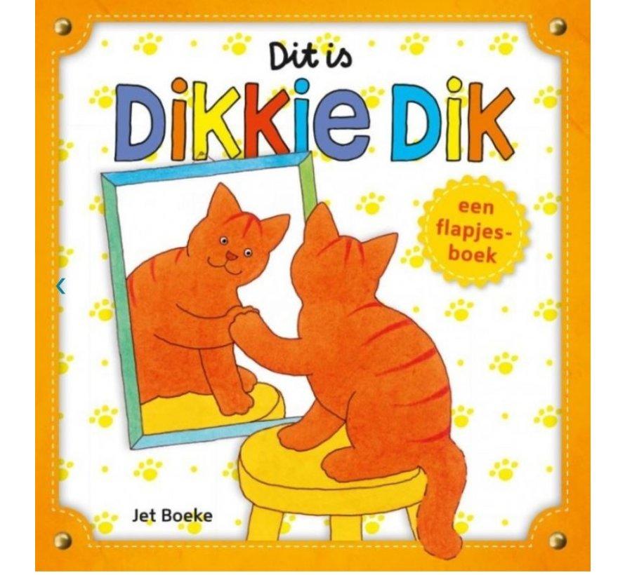 Dit is Dikkie Dik! (flapjesboek)