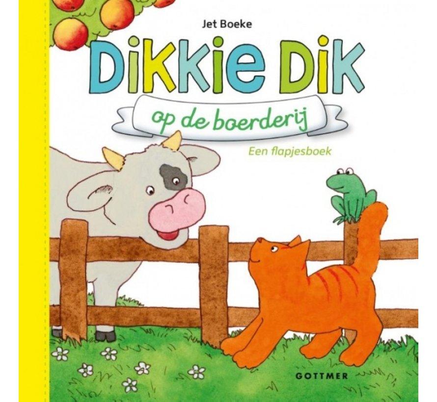 Dikkie Dik op de boerderij (flapjesboek)