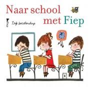 Singel Uitgeverijen | Volt Naar school met Fiep