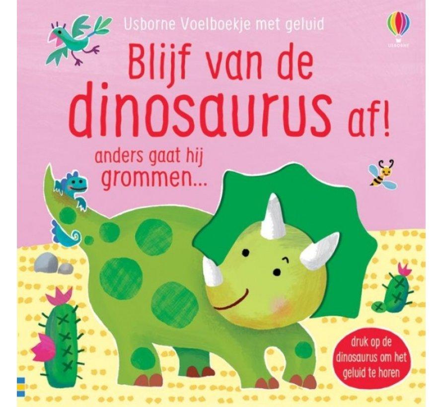 Blijf van de dinosaurus af!
