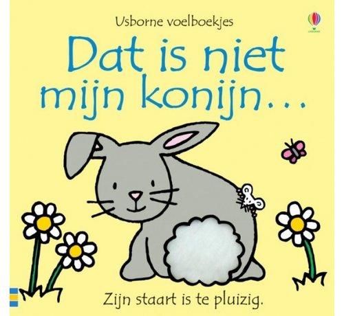 Uitgeverij Usborne Dat is niet mijn konijn...