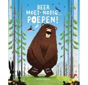 Veltman Uitgevers Beer moet nodig... Poepen!