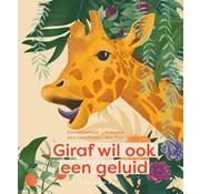 Uitgeverij Van Halewyck Giraf wil ook een geluid