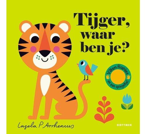 Gottmer Tijger, waar ben je?